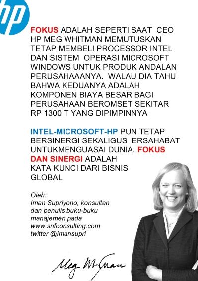 Meg-HP nya yang fokus dan bersinergi dengan Intel dan Microsoft untuk menguasai dunia